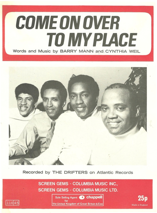 'Come On Over To My Place' Words and Music by Barry Mann and Cynthia Weil Recorded by The Drifters Atlantic Records copyright 1965 Screen Gems Columbia Music Sheet Music