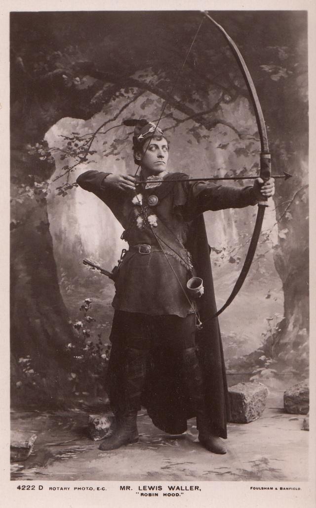 Mr Lewis Waller 'Robin Hood' Foulsham & Banfield