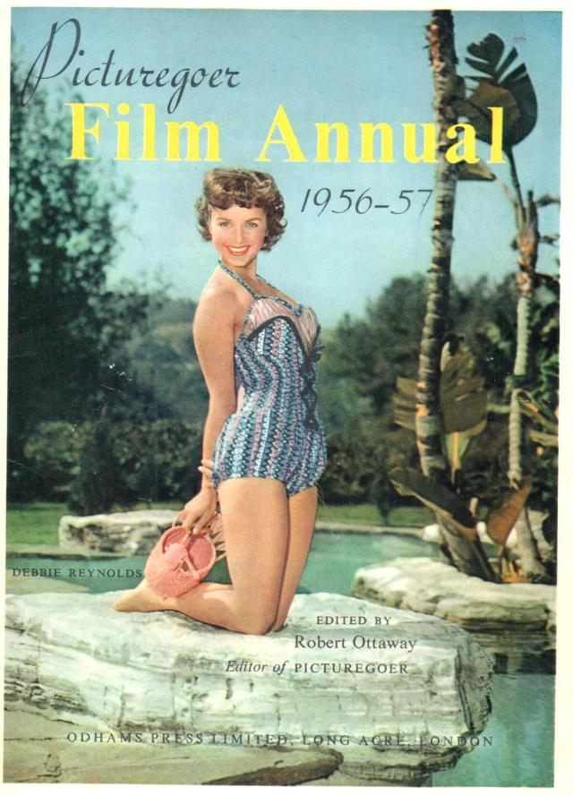 Picturegoer Film Album 1956-57 Edited by Robert Ottaway Editor of the Picturegoer Cover with Debbie Reynolds