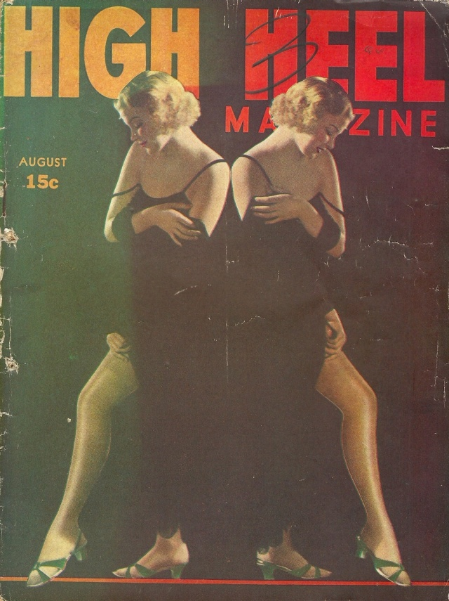 High Heel Magazine August 1937 Vol 1 No 5 (I think this is an early naughty Men's magazine!) published by Ultem Publications Inc 404 Fourth Ave, New York