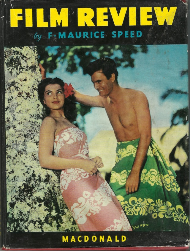 Film Review by F Maurice Speed Macdonald & Co publishing 1951-52 (cover shows Debra Paget and Louis Jordan in the film Bird of Paradise