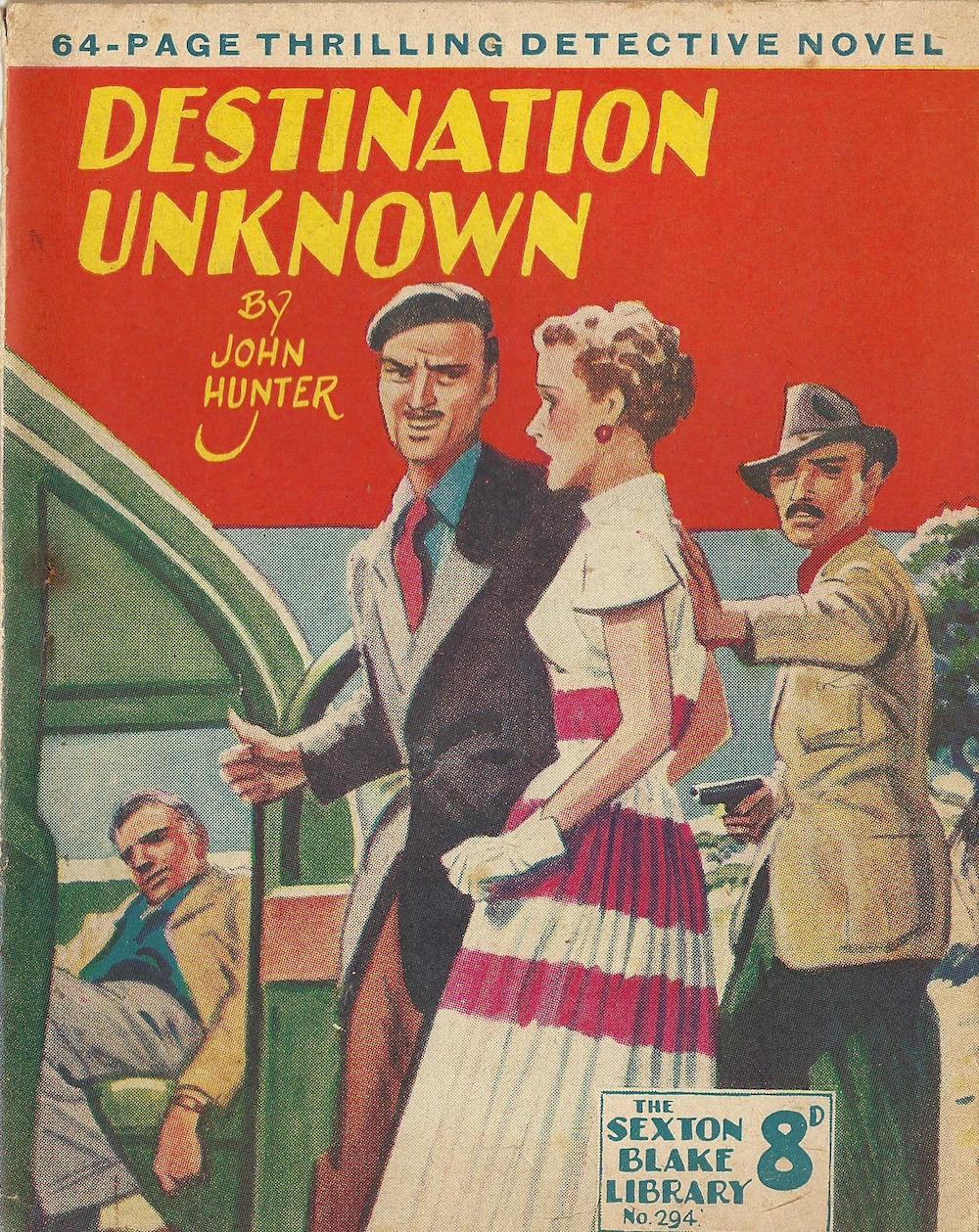 Destination Unknown by John Hunter The Sexton Blake LIbrary No 294