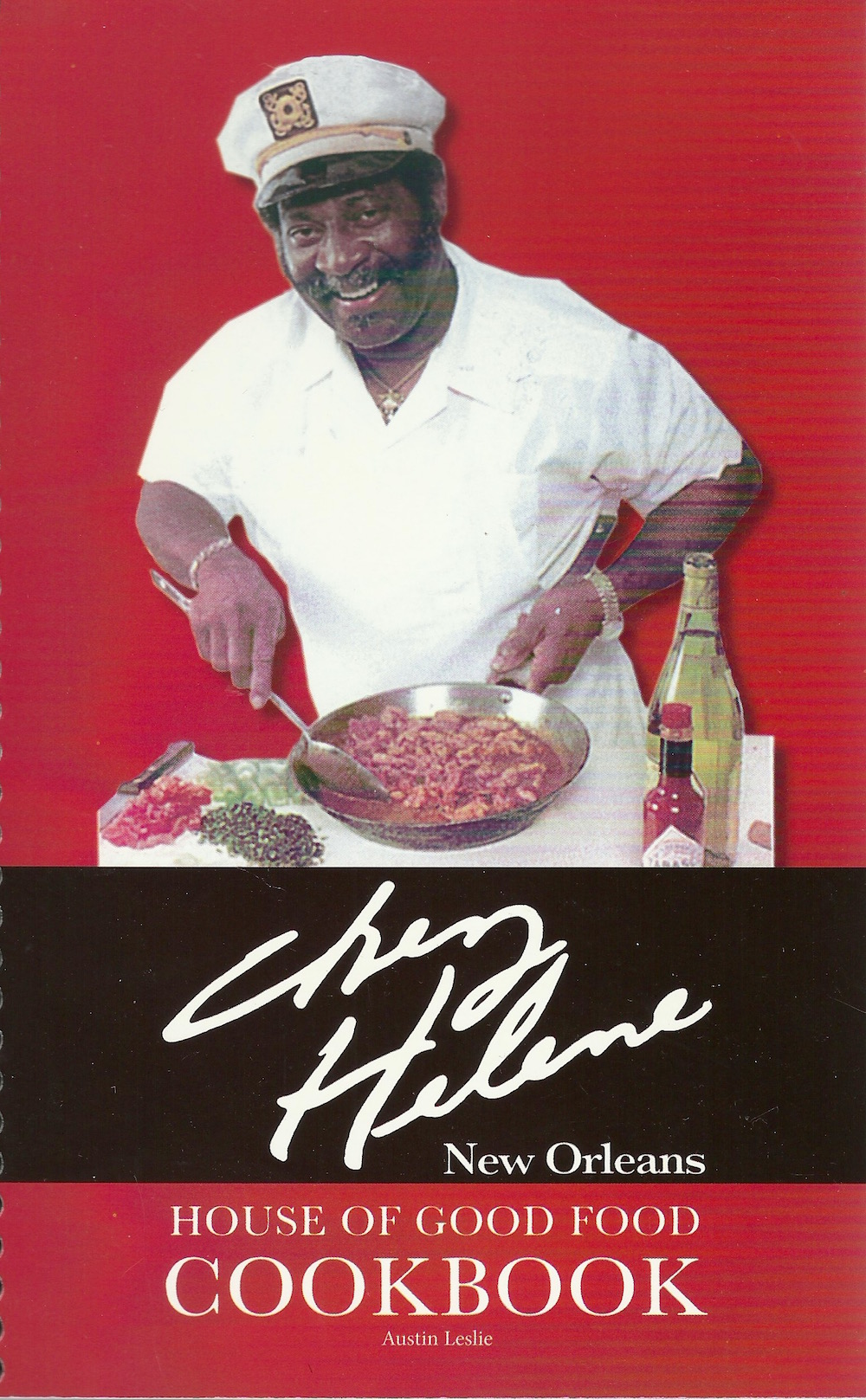 Chez Helene New Orleans House of Good FOod Cookbook by Austin Leslie de Simonin Publications New Orleans, Louisana 1984