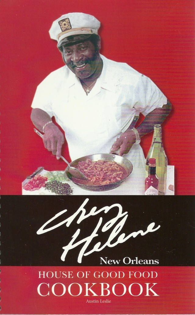 Chez Helene New Orleans House of Good FOod Cookbook by Austin Leslie de Simonin Publications New Orleans, Louisana 1984